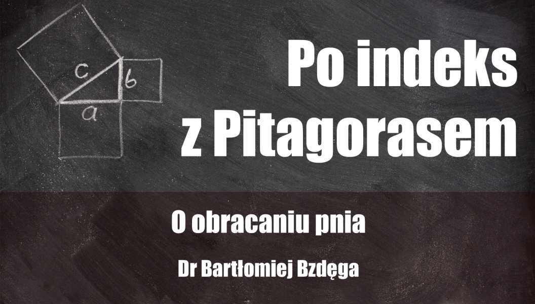 Tytuł oraz prelegent na tle tablicy z rysunkiem twierdzenia Pitagorasa