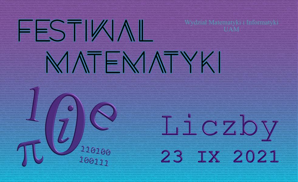 Plakat o festwialu matematyki, znajdują się na nim liczby, symbole oraz data wydarzenia 23 IX 2021.